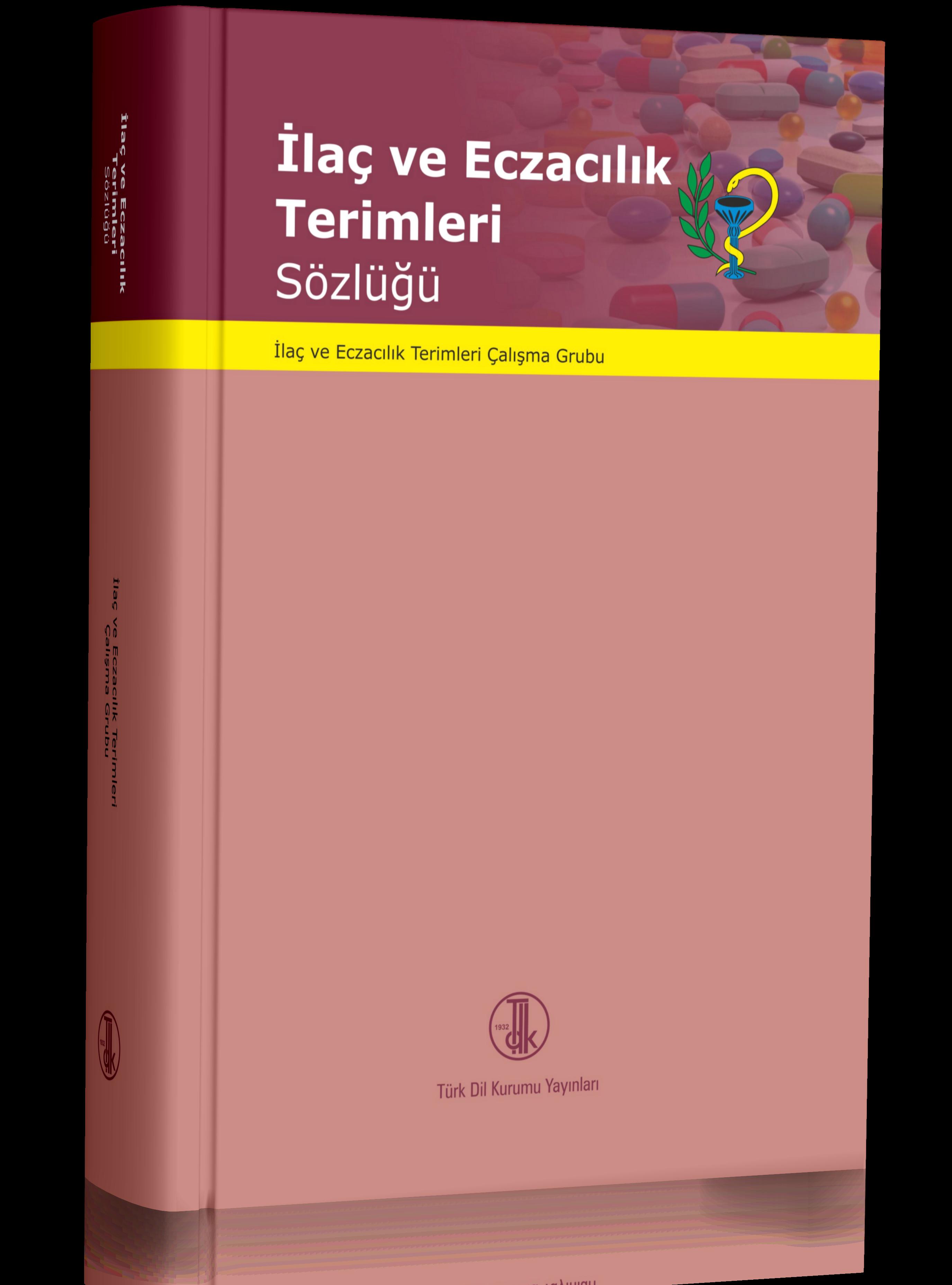 TDK-İlaç ve Eczacılık Terimleri Sözlüğü